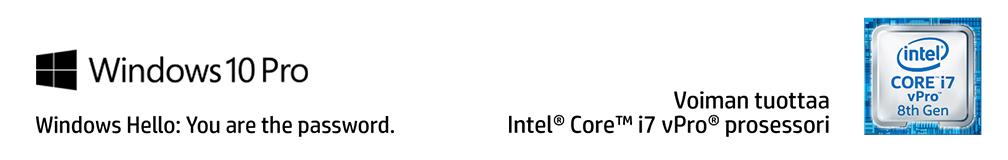Windows 10 Pro - Windows Hello: You are the password. Intel - Voiman tuottaa Intel Core i7 vPro -prosessori.